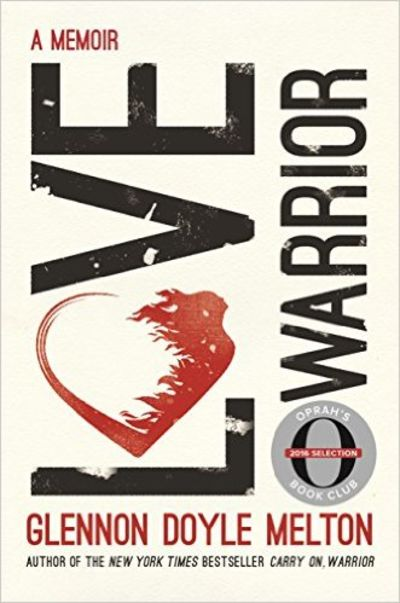 Image for Love Warrior (Oprah's Book Club): A Memoir
