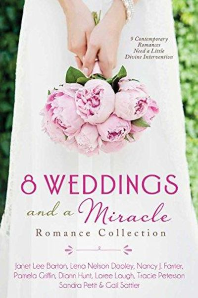 Image for 8 Weddings And A Miracle: Romance Collection