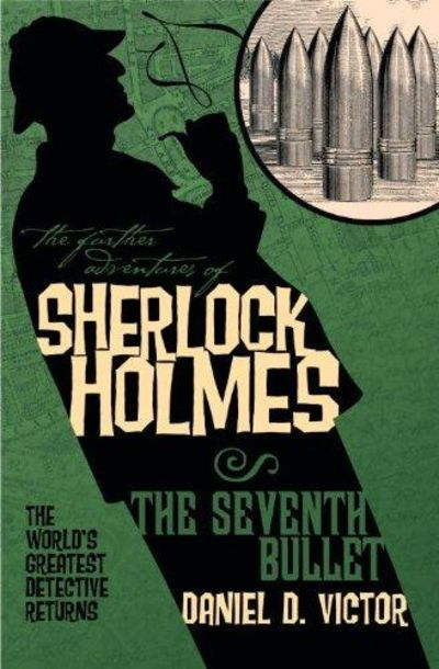 Image for The Further Adventures Of Sherlock Holmes: The Seventh Bullet