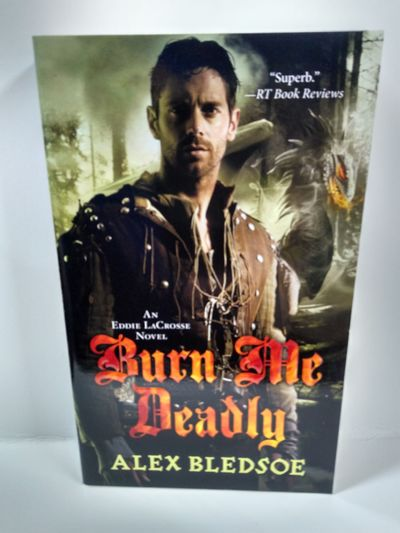 Image for Burn Me Deadly: An Eddie LaCrosse Novel