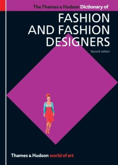 Image for The Thames & Hudson Dictionary of Fashion and Fashion Designers