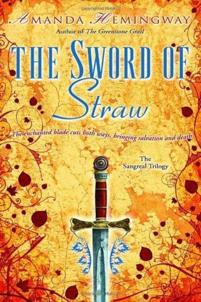 Image for The Sword Of Straw (The Sangreal Trilogy)