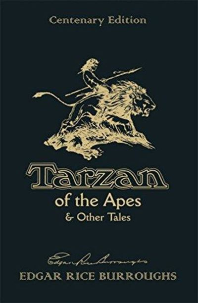 Image for Tarzan of the Apes & Other Tales: Centenary Edition
