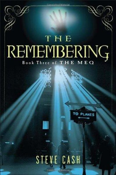 Image for The Remembering: Book Three of The Meq