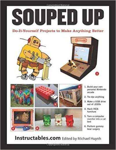 Image for Souped Up : Projects to Make Everything Better