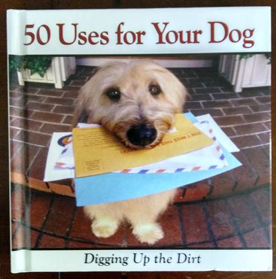 Image for 50 Uses For Your Dog