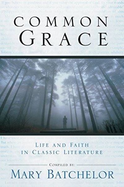 Image for Common Grace: Life and Faith in Classic Literature