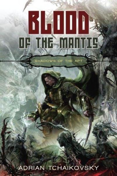 Image for Blood Of The Mantis (Shadows Of The Apt 3)