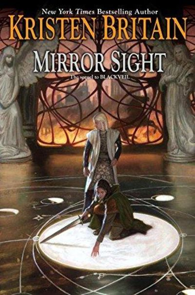 Image for Mirror Sight (Green Rider, Book 5)