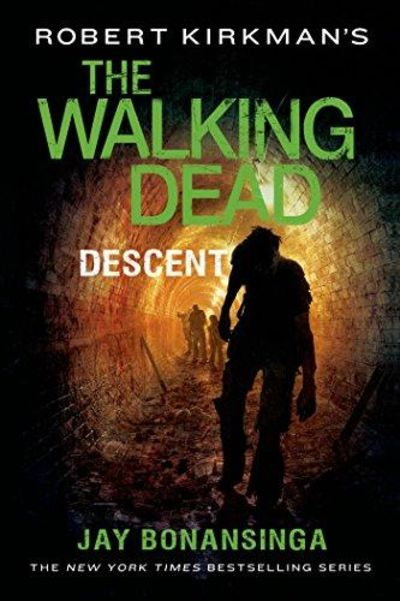 Image for Robert Kirkman's The Walking Dead: Descent (The Walking Dead Series)