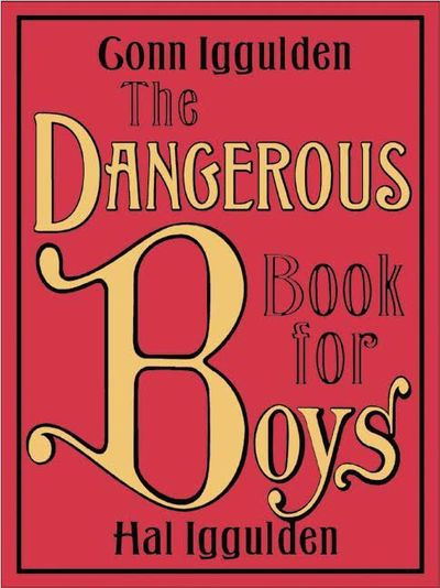 Image for Dangerous Book for Boys (2007 publication)