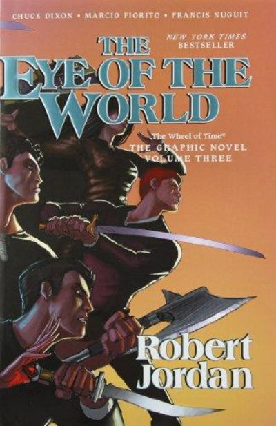 Image for Eye Of The World: The Graphic Novel, Volume 3