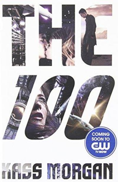 Image for The 100 (The 100 Series)