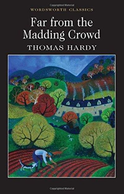 Image for Far from the Maddening Crowd (Wordsworth Classics)