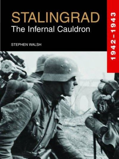 Image for STALINGRAD: The Infernal Cauldron