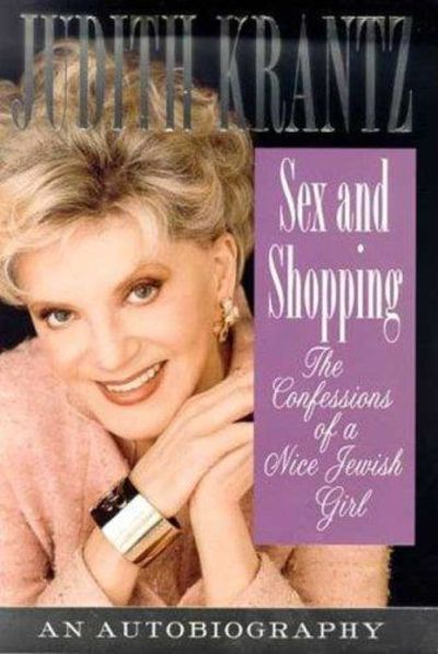 Image for Sex and Shopping: Confessions of a Nice Jewish Girl