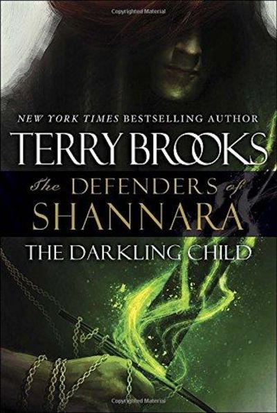 Image for The Darkling Child: The Defenders of Shannara
