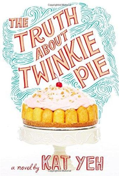 Image for The Truth About Twinkie Pie
