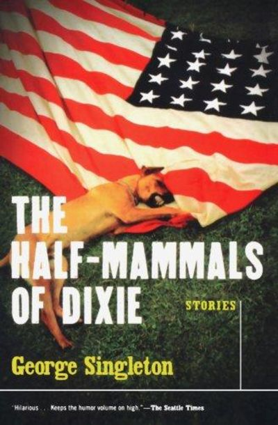 Image for The Half-Mammals Of Dixie (SIGNED)