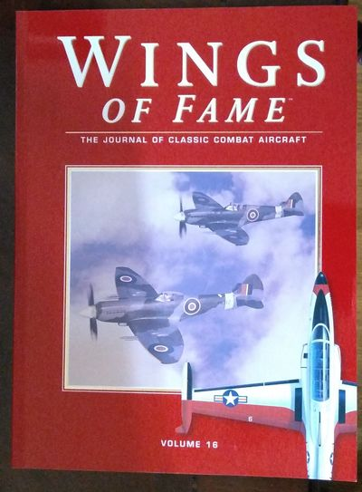 Image for Wings Of Fame, The Journal Of Classic Combat Aircraft - Vol. 16