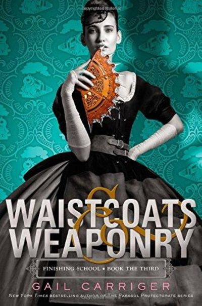 Image for Waistcoats & Weaponry (finishing School)