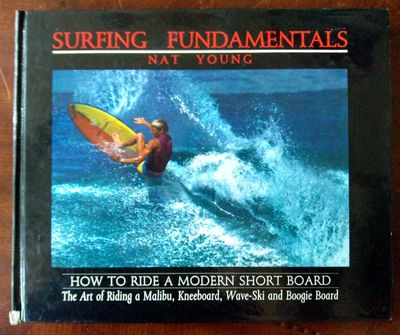 Image for Surfing Fundamentals: How To Ride A Modern Short Board