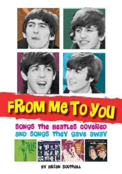 Image for From Me to You: Songs the Beatles Covered and Covers of the Fab Four's Songs