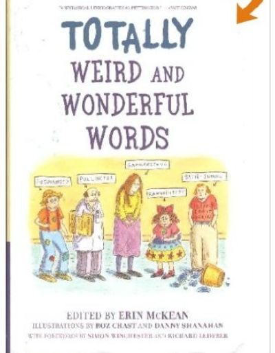 Image for Totally Weird and Wonderful Words