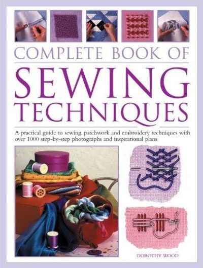 Image for Complete Step-By-Step Book Of Sewing Techniques