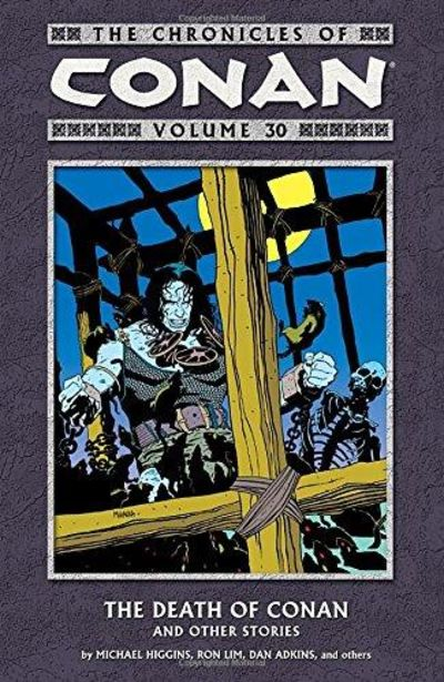 Image for The Chronicles of Conan Volume 30: The Death of Conan and Other Stories