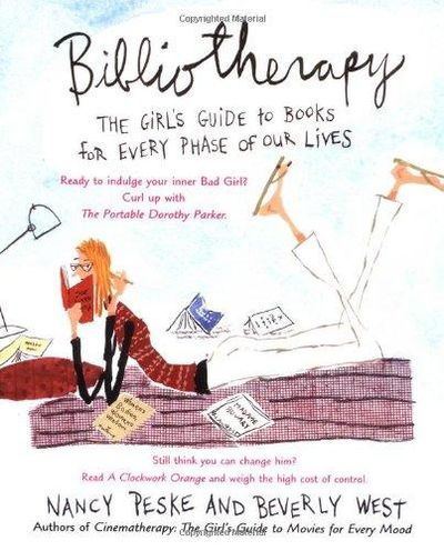 Image for Bibliotherapy The Girl's Guide to Books for Every Phase of Our Lives