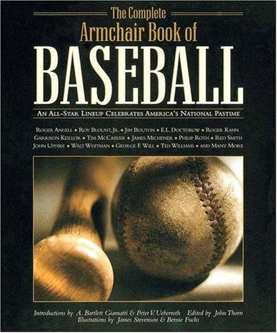 Image for The Complete Armchair Book of Baseball An All-Star Lineup Celebrates America's National Pastime