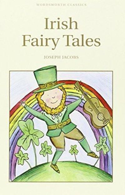 Image for Irish Fairy Tales (Wordsworth Children's Classics)