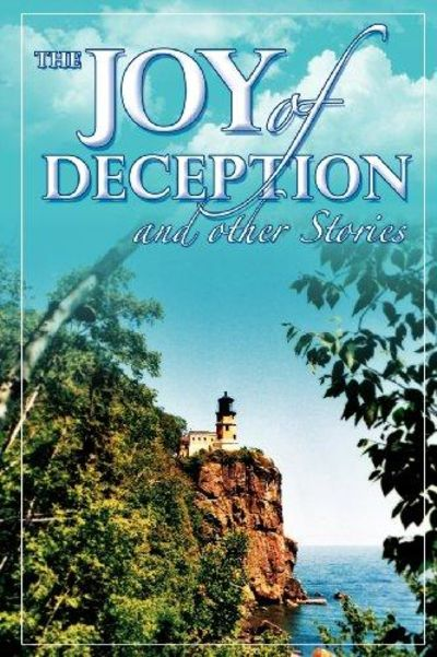Image for The Joy of Deception and Other Stories
