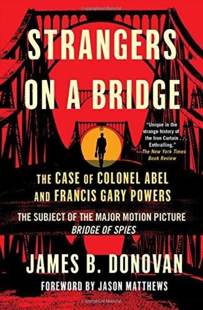 Image for Strangers On A Bridge: The Case Of Colonel Abel