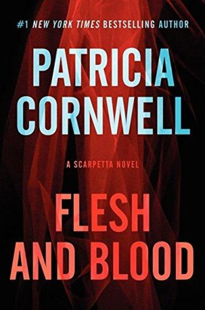 Image for Flesh And Blood: A Scarpetta Novel