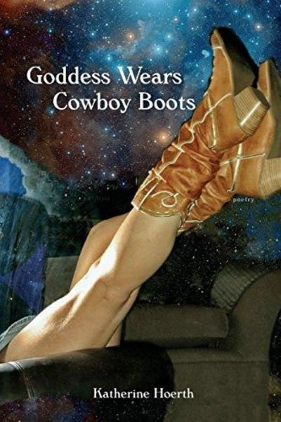 Image for Goddess Wears Cowboy Boots