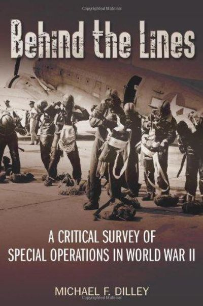 Image for Behind the Lines : A Critical Survey of Special Operations in World War Ii
