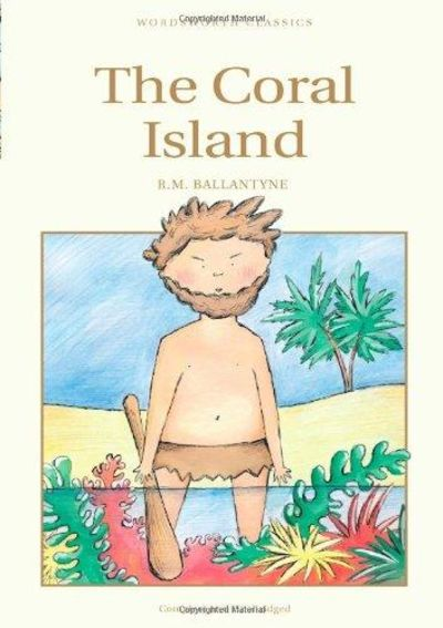 Image for The Coral Island (Wordsworth Children's Classics)