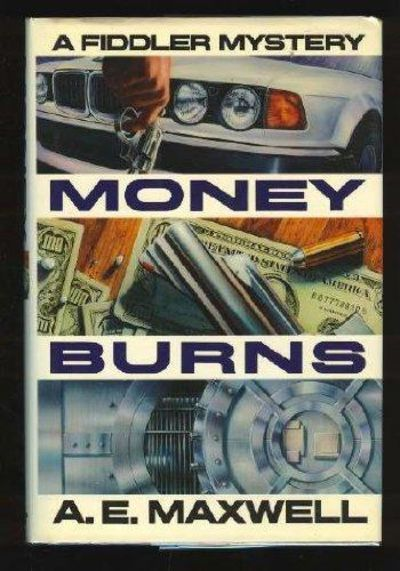 Image for Money Burns: A Fiddler And Fiora Mystery (SIGNED)