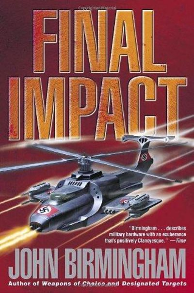 Image for Final Impact (The Axis Of Time Trilogy, Book 3)