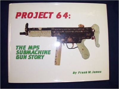Image for Heckler & Koch's Mp5 Submachine Gun (Project 64: The MP5 Submachine Gun Story.)(SIGNED)