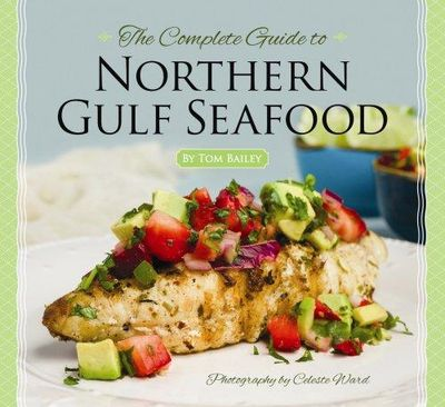 Image for The Complete Guide to Northern Gulf Seafood