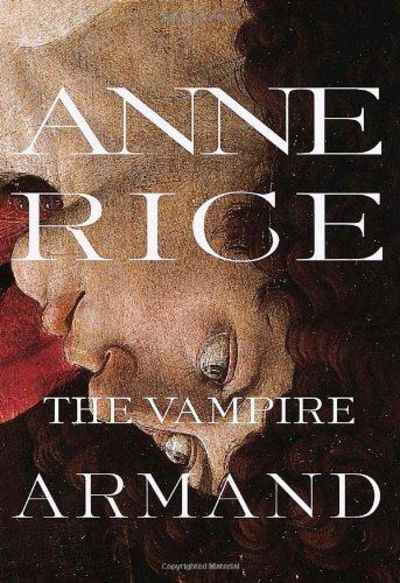 Image for The Vampire Armand : The Vampire Chronicles (Rice, Anne, Vampire Chronicles)
