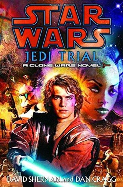 Image for Jedi Trial (Star Wars: Clone Wars Novel)