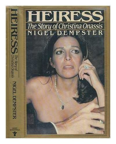 Image for Heiress: The Story of Christina Onassis