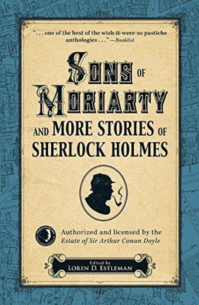 Image for Sons of Moriarty and More Stories of Sherlock Holmes