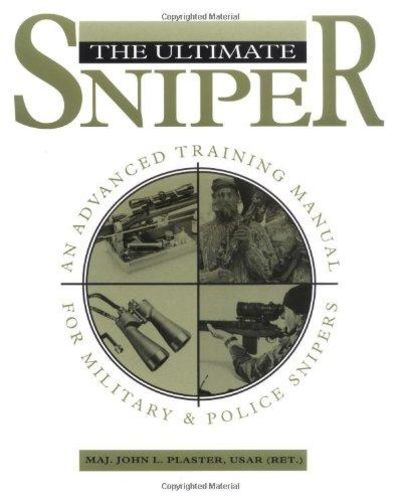 Image for Ultimate Sniper: An Advanced Training Manual For Military And Police Snipers