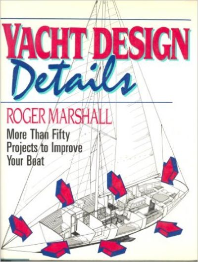 Image for Yacht Design Details More Than Fifty Projects to Improve Your Boat
