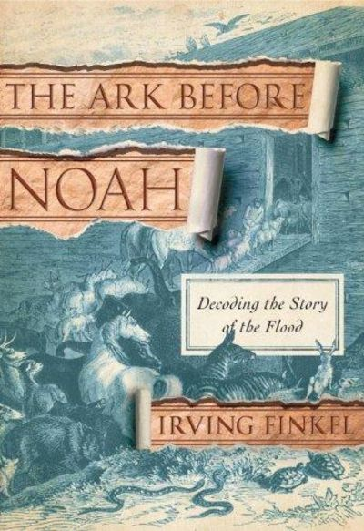 Image for The Ark Before Noah : Decoding the Story of the Flood